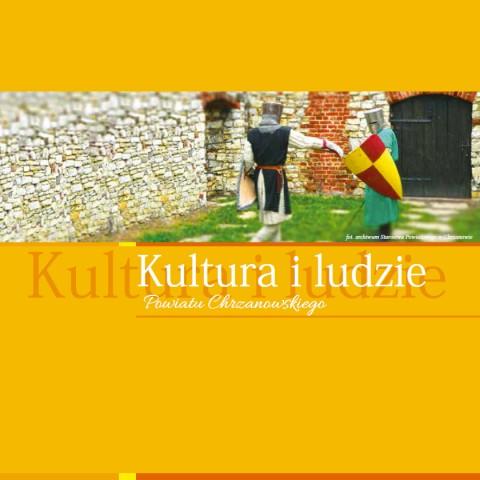 Kultura i Ludzie Powiatu Chrzanowskiego